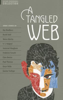 A Tangled Web By Bradbury, Ray/ Dahl, Roald/ Binchy, Maeve/ Naipaul, V. S./ Maugham, W. Somerset
