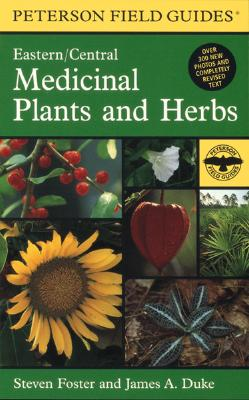 Houghton Mifflin Harcourt (HMH) A Field Guide to Medicinal Plants and Herbs: Of Eastern and Central North America (2nd Edition) by Foster, Steven/ Duke, James A at Sears.com